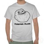 Amigo da Onça Camisa forever alone