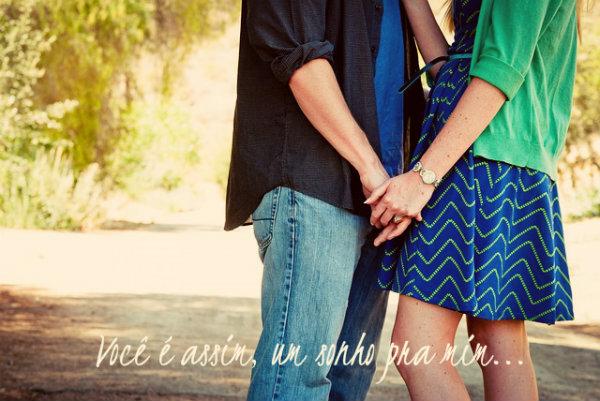 Você é meu sonho de vida.