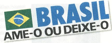Lema nacionalista da Ditadura